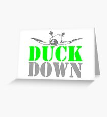 DUCK DOWN Greeting Card