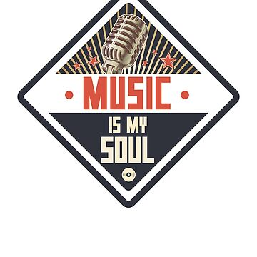 Music is my soul - Band Singers for Women Men Kids by drlayson