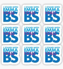 I stand with Emma, I call BS - Stickers Sticker