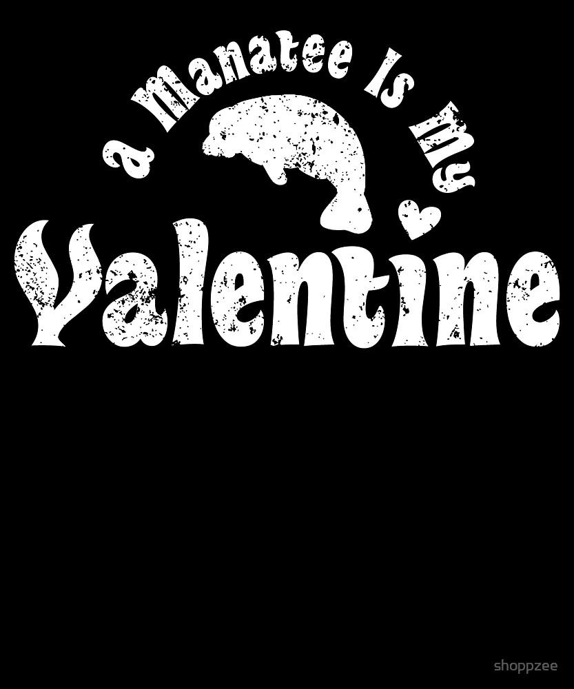 My Anti Valentine Manatee Zoology Zoologist by shoppzee