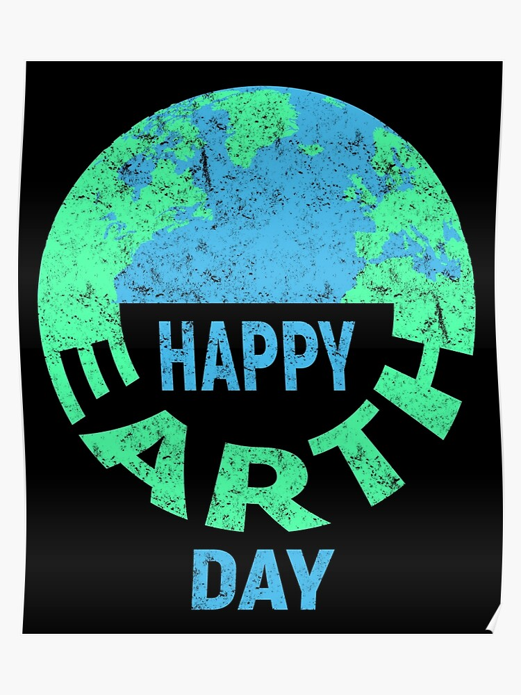 happy earth day environmental awareness poster