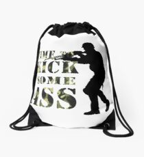 Time to Kick Some Ass Soldier - Motivation quote #1 Drawstring Bag