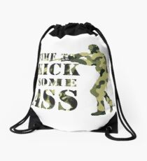Time to Kick Some Ass Soldier - Motivation quote #2 Drawstring Bag