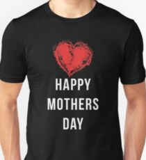 Mothers Day Unisex T-Shirt