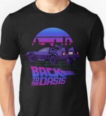 Back to the Oasis Unisex T-Shirt