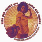 Pam Grier - KICK ASS FLICKS with BADD ASS CHICKS by superiorgraphix