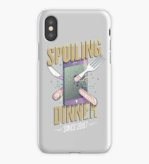 Spoiling dinner since 2007 iPhone Case
