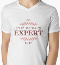 Most Amazing Expert Ever T-Shirt, Phone Cases And Other Gifts Men's V-Neck T-Shirt