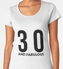 34b80b893 30 and Fabulous in Black Premium Scoop T-Shirt
