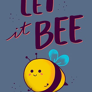 Let it bee by ursulalopez