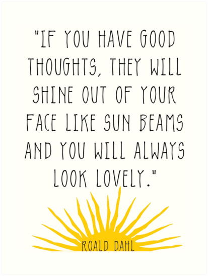 Quot Good Thoughts Roald Dahl Quote Quot Art Print By