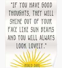 Good Thoughts- Roald Dahl Quote Poster
