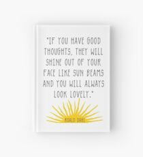Good Thoughts- Roald Dahl Quote Hardcover Journal