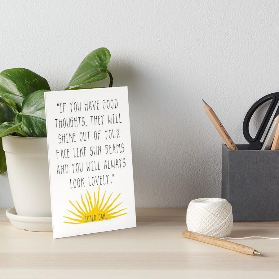 Gute Gedanken Roald Dahl Zitat Galeriedruck