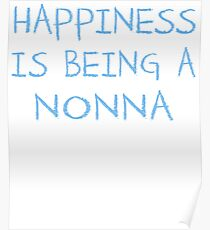 Happiness Is Being A Nonna Grandma Baby Shower Heart Gender Reveal Party Mens Womens T Shirt You Baby Shower Gender Reveal Party Mens Womens T Shirt Funny Cute Gift Italian Italy Poster