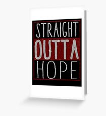 Straight Outta Hope FarCry5 Game Design Greeting Card