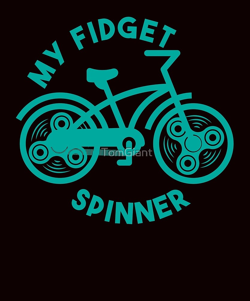My Fidget Spinner Shirt - Bicycle Gift by TomGiant