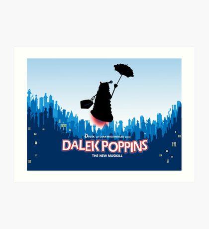 Dalek Poppins  Art Print
