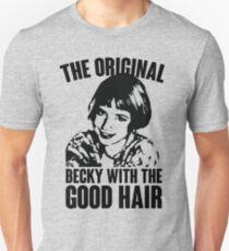 The Original Becky Unisex T-Shirt