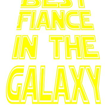 Best Fiance In The Galaxy by SlightlyOffbeat