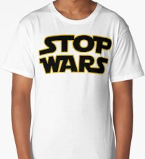 stop wars parody star wars peace Long T-Shirt