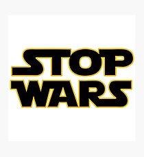 stop wars parody star wars peace Photographic Print