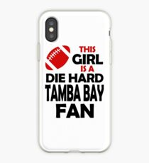 THIS GIRL IS A DIE HARD TAMBA BAY FAN iPhone Case