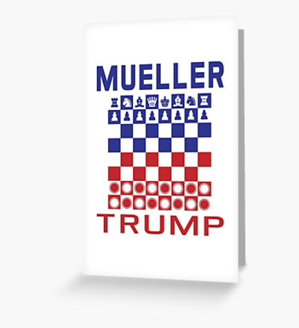 Mueller Chess Trump Checkers Greeting Card