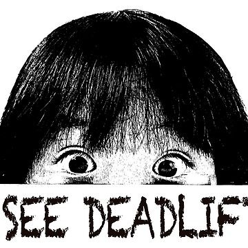I See Dead Lifts by eostyles