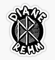 DIANE REHM is Hardcore Sticker