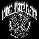 LOUDER FASTER HARDER by George Webber