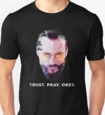 """The Father - """"Trust. Pray. Obey."""" - Far Cry 5 Unisex T-Shirt"""