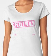 Cute Cool Guilty Of Leaving You Better Than I Found You Tee Design Print Women's Premium T-Shirt