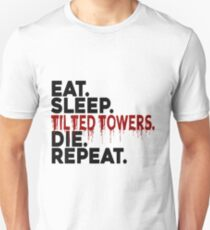 Eat Sleep Tilted Towers v2 Unisex T-Shirt