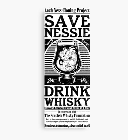 Save Nessie, Drink Whisky! Canvas Print