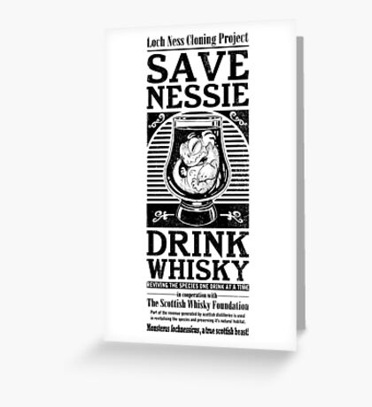 Save Nessie, Drink Whisky! Greeting Card