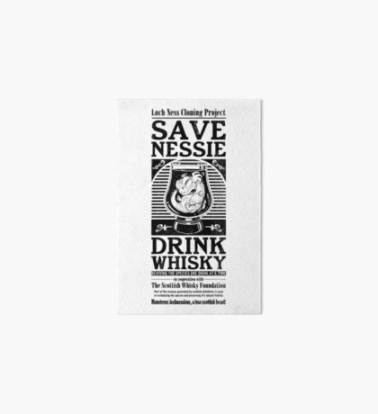 Save Nessie, Drink Whisky! Art Board