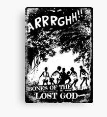 Arrrghh!! a BONES of the LOST GOD t-shirt Canvas Print