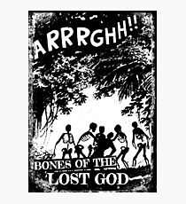 Arrrghh!! a BONES of the LOST GOD t-shirt Photographic Print