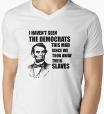 Abe Lincoln: I haven't Seen The Democrats This Mad Men's V-Neck T-Shirt