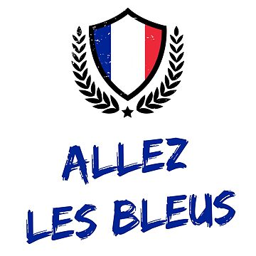 Allez Les Bleus France Soccer Football Fan by PixelPuff