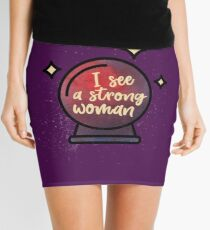 I see a strong woman Mini Skirt