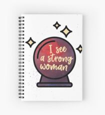I see a strong woman Spiral Notebook