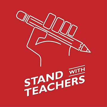 Stand With Teachers by mattreno