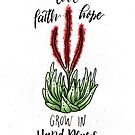 Faith + Hope + Love // Succulent Print by ZirkusDesign