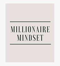 Do you have a Millionaire Mindset? (Design Day 95) Photographic Print