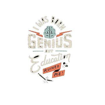 We are geniuses by kosvius
