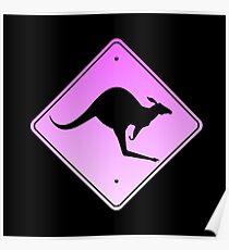 Danger Kangaroos Pink Sign Poster