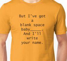Blank Space T-Shirt Unisex T-Shirt
