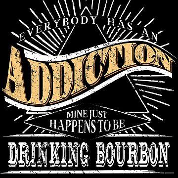 Addiction Is Drinking Bourbon Shirt Gift Bourbon Lovers Shirt by shoppzee